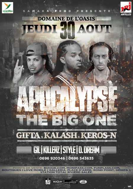 Gifta, Kalash, Keros-N Apocalypse The Big One