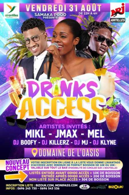 Mikl, JmaX, Mel - Drinks access