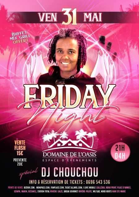 La Friday Night avec Dj Chouchou