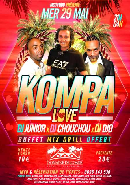 Kompa Love, Dj Junior, Dj Choucou, Dj Djo