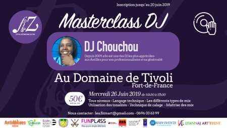 Master Class DJ avec DJ Chouchou