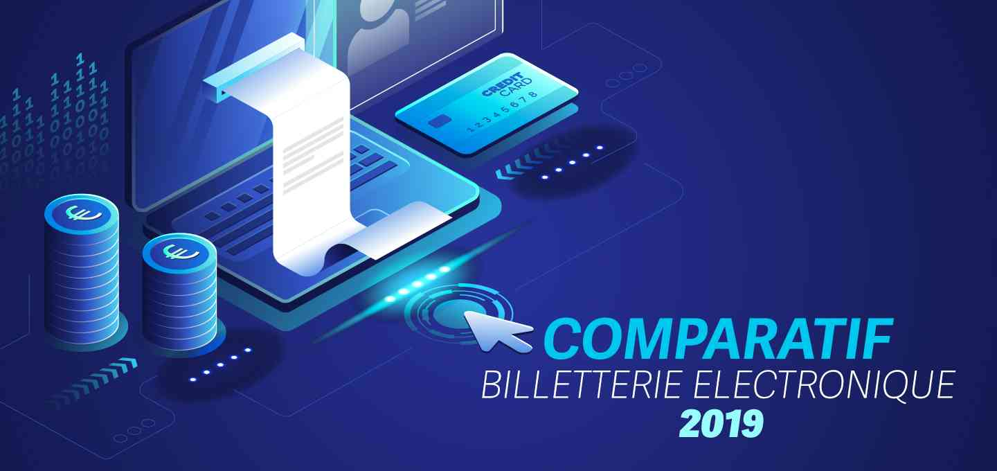 Comparatif billetterie électronique 2019